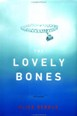 Lovely Bones - Alice Sebold