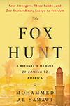 The Fox Hunt by Mohammed Al Samawi